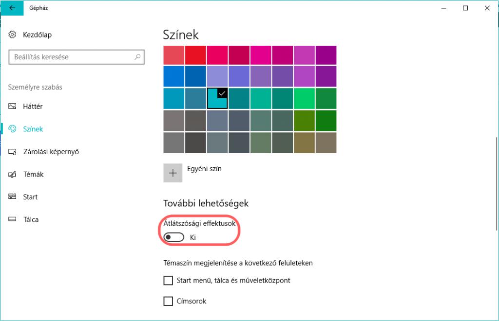 Átlátszósági effektus kikapcsolás a Windows 10 ben