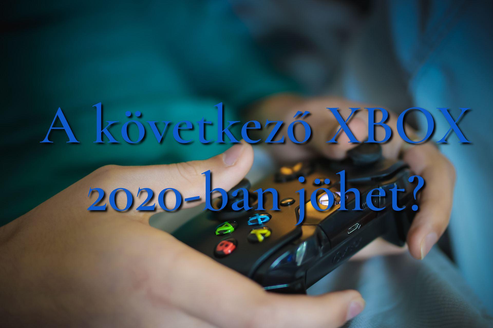 A következő XBOX 2020 -ban jöhet?