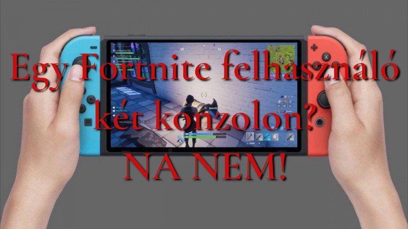 Egy Fortnite felhasználó Switch-en és PS4-en? A Sony szerint NEM!