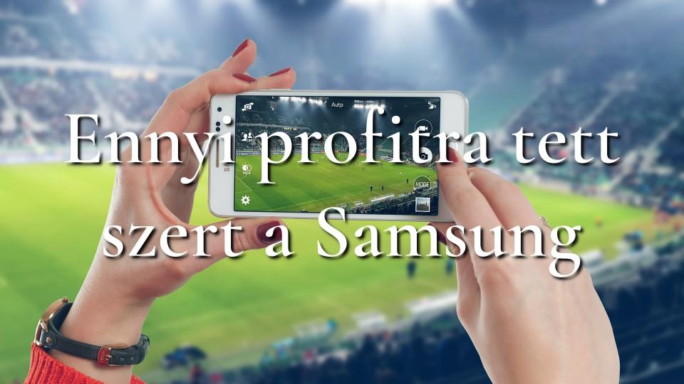 Ennyi profitra tett szert a Samsung