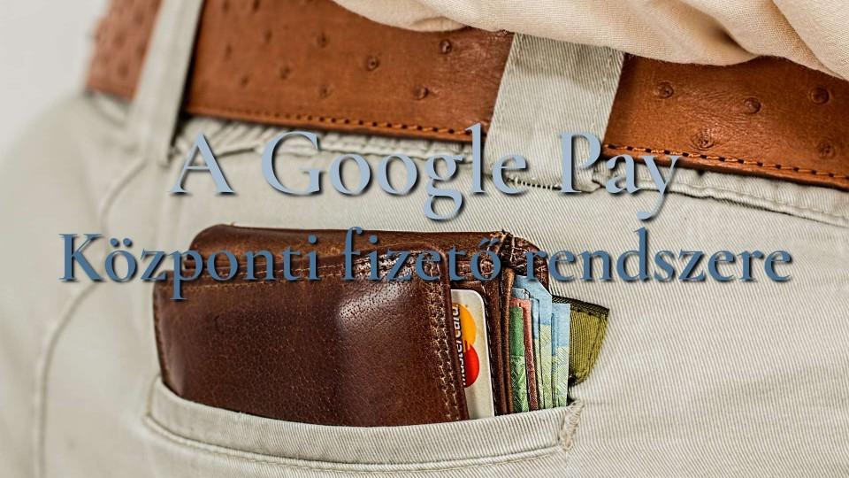 Google Pay most már menti a repülőjegyeket is