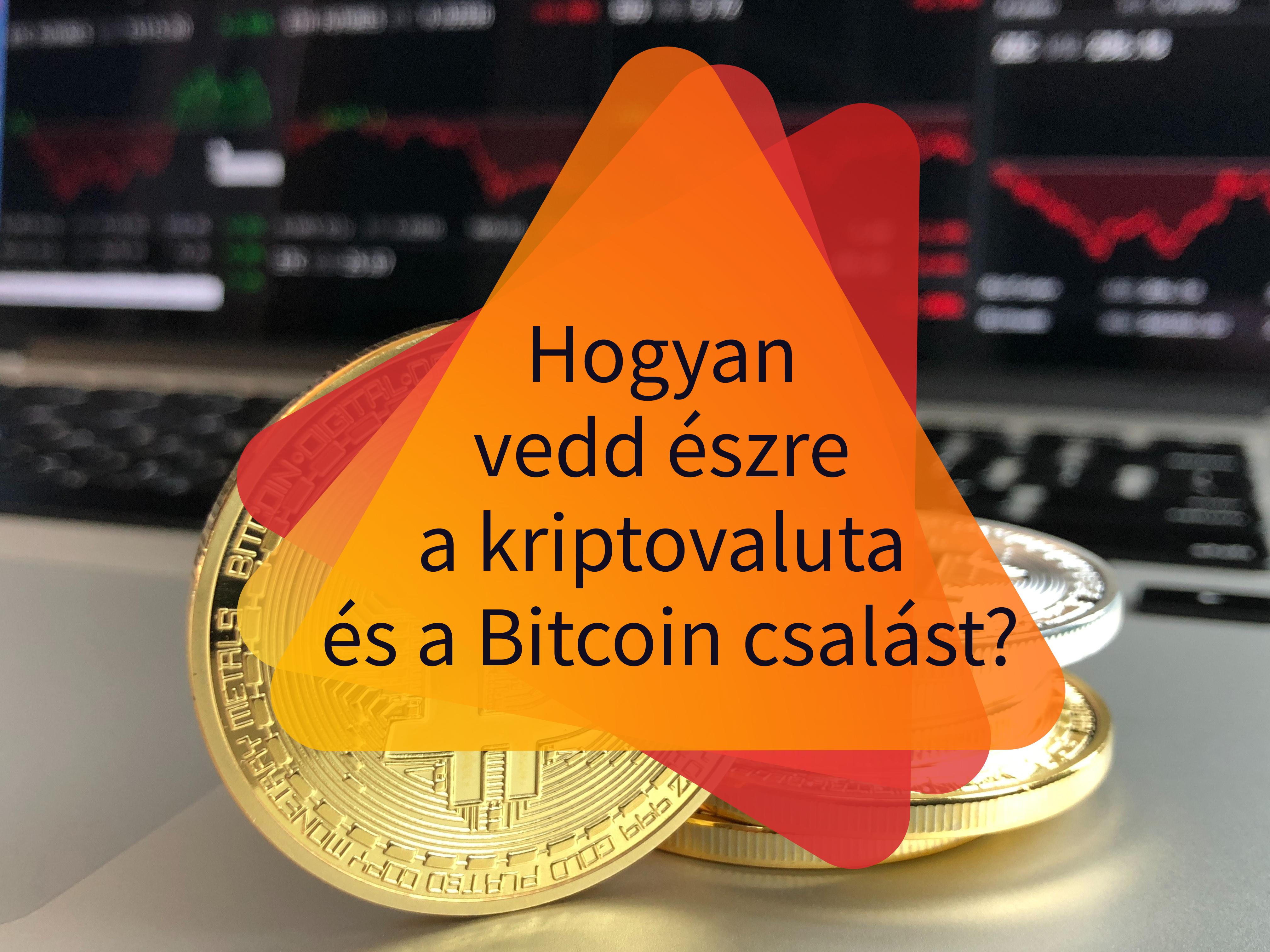 Internetes befektetés csalás Bitcoin csalás kripotvaluta csalás