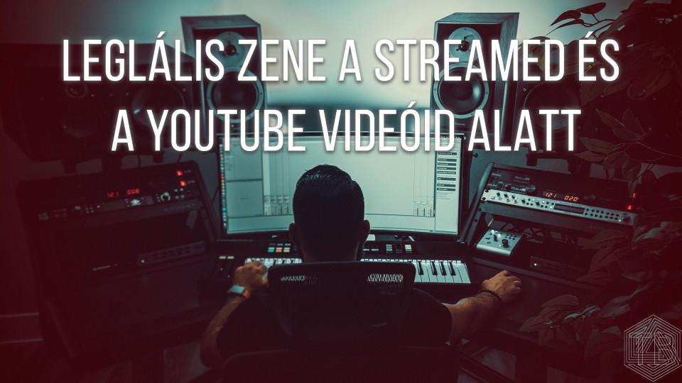jogtiszta legális zene a streamben és videóban