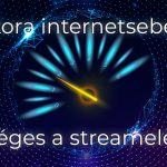 Mekkora internetsebesség szükséges a streameléshez?
